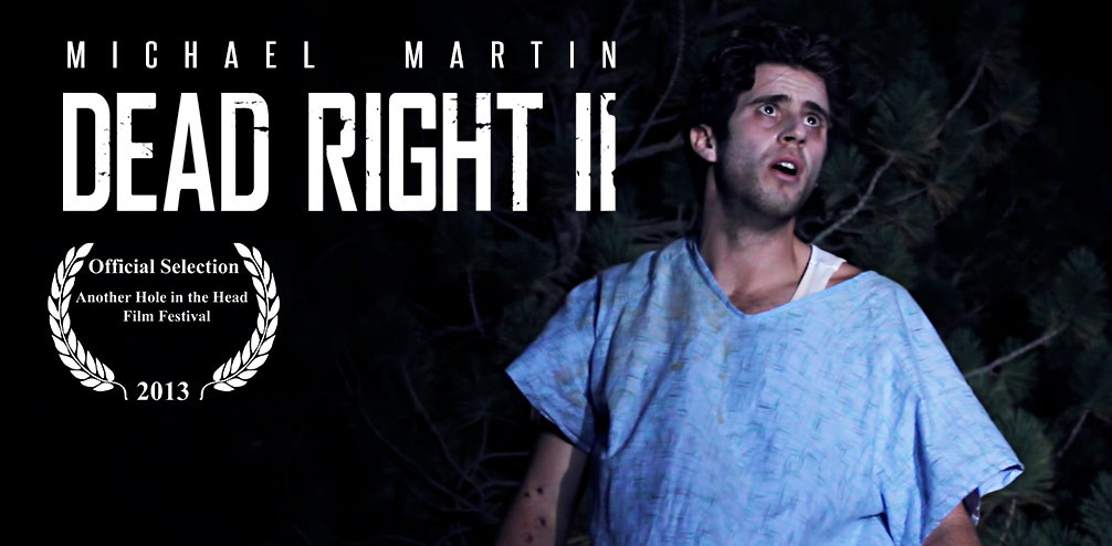 Dead Right II (2012)