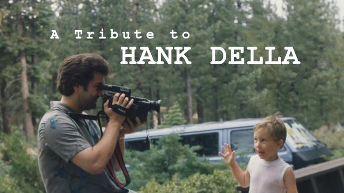 A Tribute to Hank Della (2020)