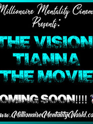 MM The Vision of Tianna the Movie Coming Soon Words.jpg