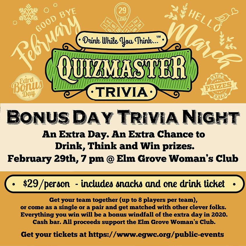 February 29 - Bonus Day Trivia Night Fundraiser for the Elm Grove Woman's Club