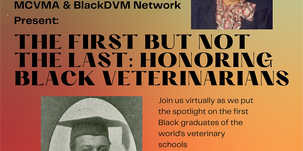 """""""The First, but Not the Last: Honoring Black Veterinarians"""""""