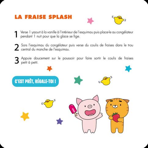 La Fraise Splash