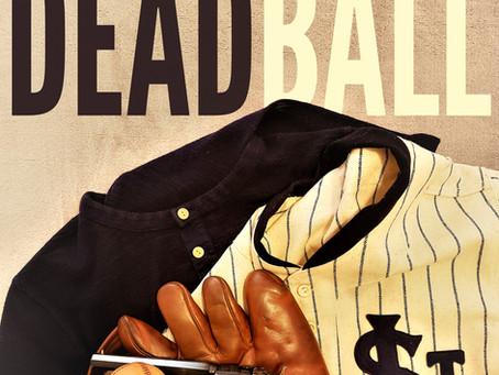 "Baseball Historian Gary Livacari Reviews ""Dead Ball"""