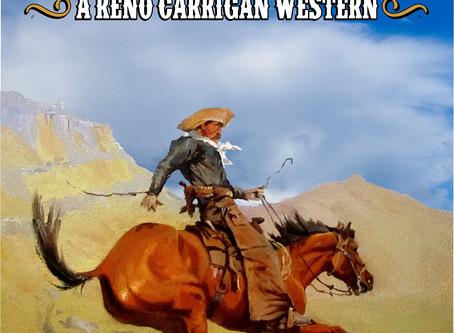 Reno Carrigan Western #2 on the Way!