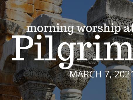 Third Sunday in Lent - 3/7/2021
