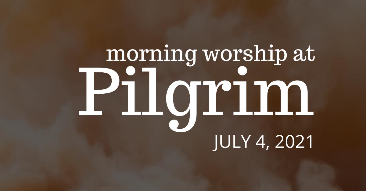 orange-tinged clouds - indoor worship on July 4, 2021