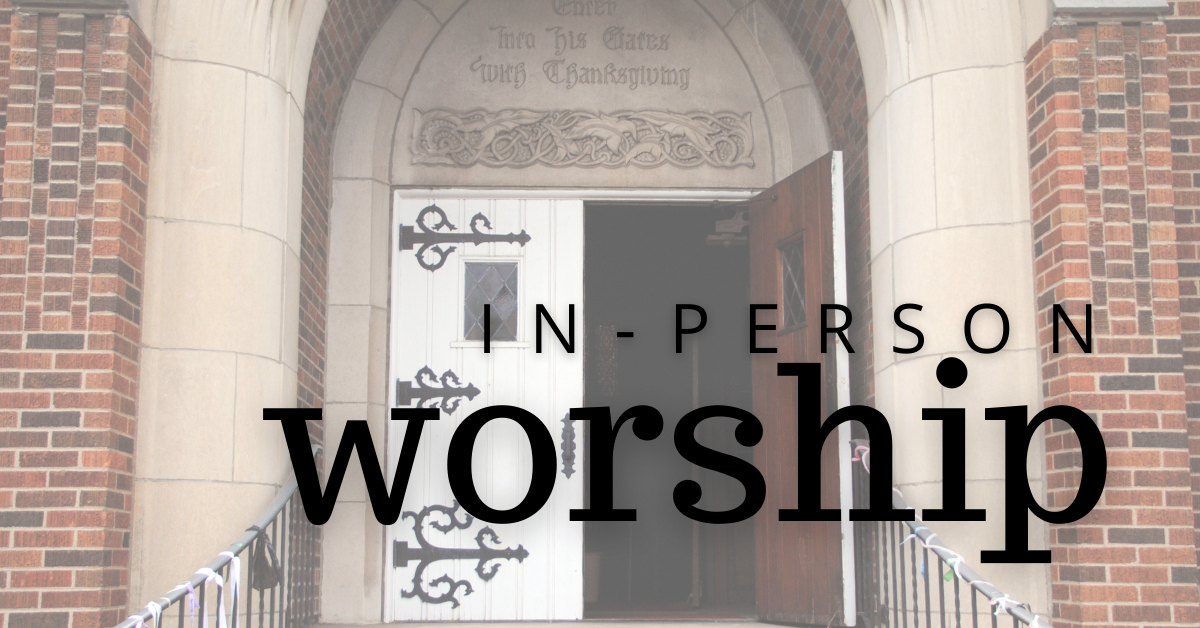 Resuming In-Person Worship