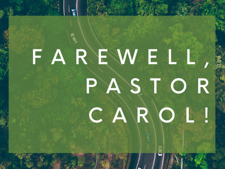 Farewell Events for Pastor Carol