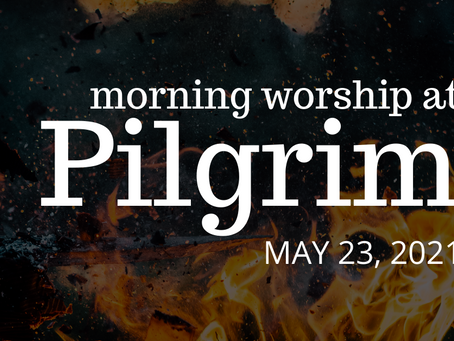 Day of Pentecost - May 23, 2021