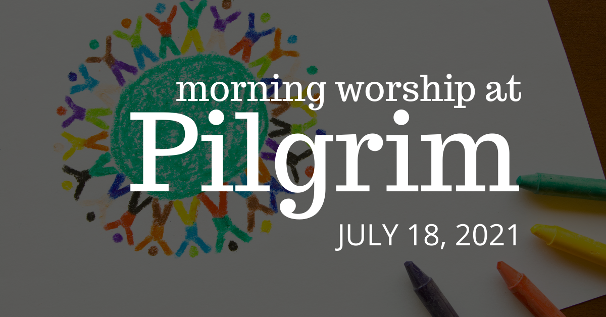 colorful drawing with crayons - indoor worship on July 18, 2021