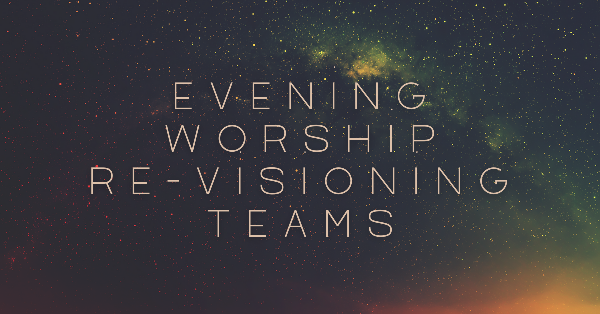 night sky with constellations - revisioning evening worship