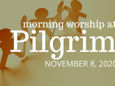 A Service of Faith and the Common Good — November 8, 2020