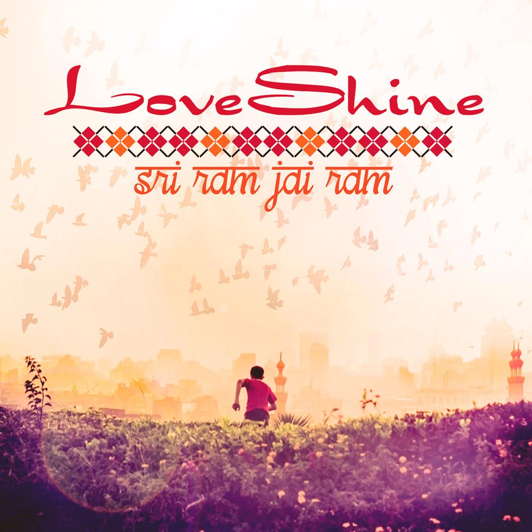LoveShine SriRamJaiRam.jpg