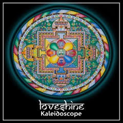 LoveShine Kaleidoscope.jpg