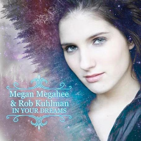 Megan Megahee & Rob Kuhlman In Your Dreams.jpeg