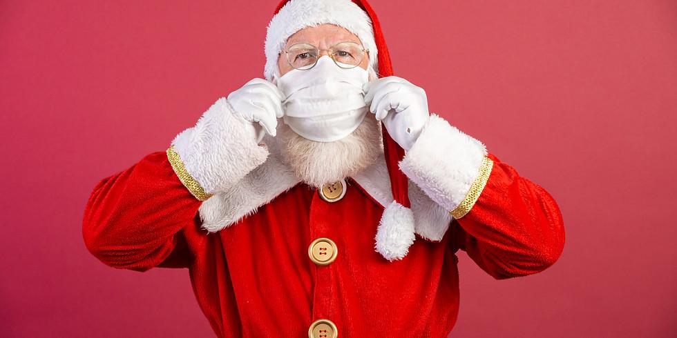 Here comes Santa Claus (House Visits)