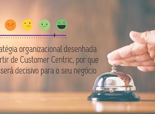 Saiba como centralizar a sua empresa no cliente e gerar engajamento
