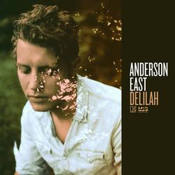Anderson East Delilah