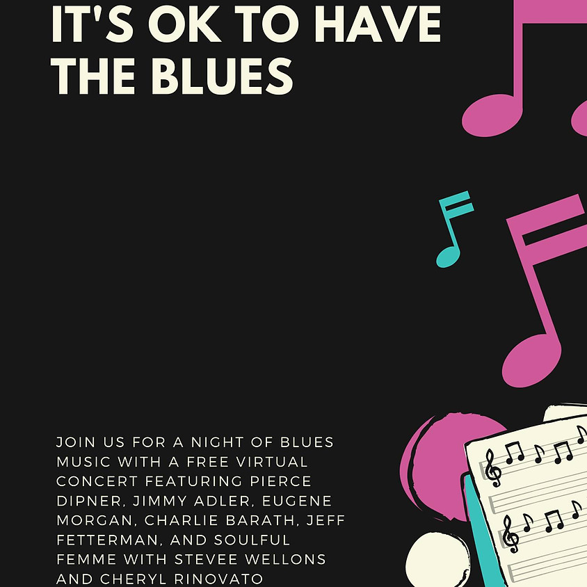 It's OK to Have the Blues