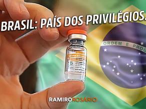 No Brasil dos privilégios, autoridades furam fila da vacina contra COVID