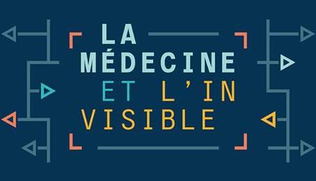 La médecine et l'invisible