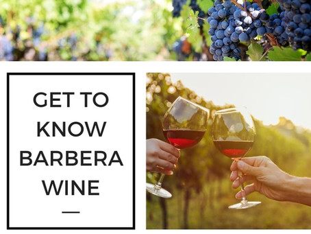 Get to Know Barbera Wine