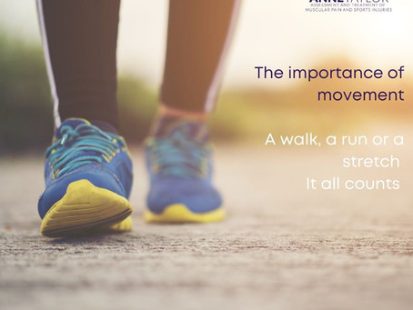 The importance of movement!