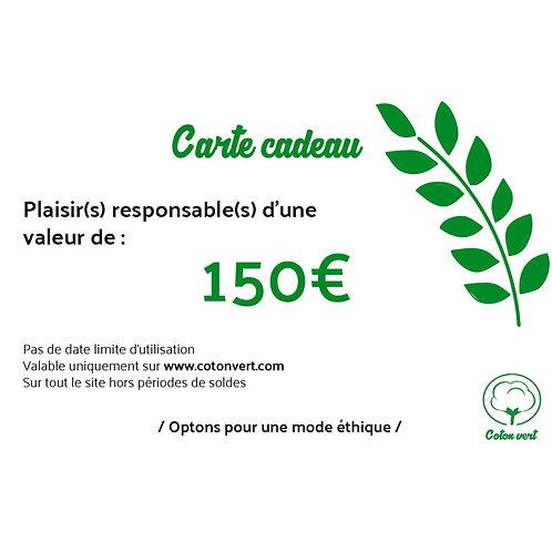 Carte cadeaux 150€ sans limitation de durée 🌿