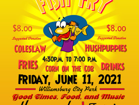 Friday Night Fish Fry in Williamsburg City Park Rescheduled for Friday, June 18th.