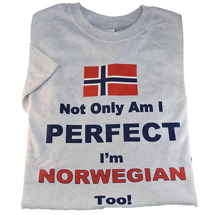 "T-Shirt - ""Not Only Am I Perfect..."" (Flag, Adult)"
