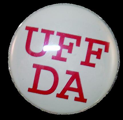 "Button - ""UFF DA"""