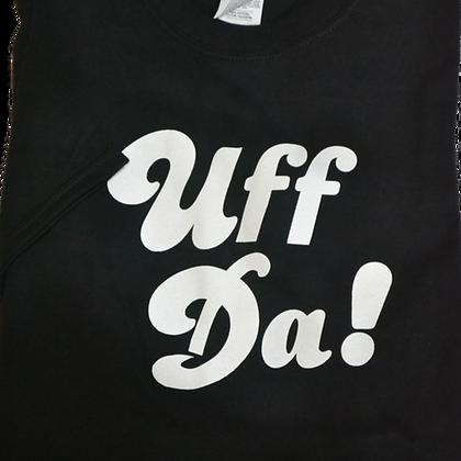 "T-Shirt - ""Uff Da!"" (Adult)"