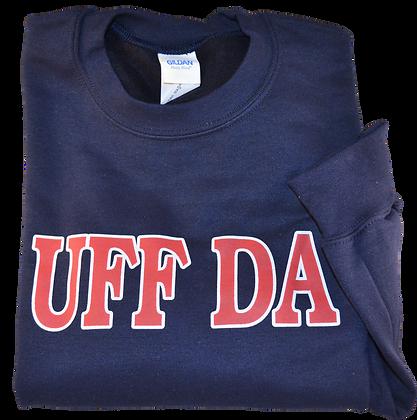 "Sweatshirt - ""Uff Da"" (Adult)"