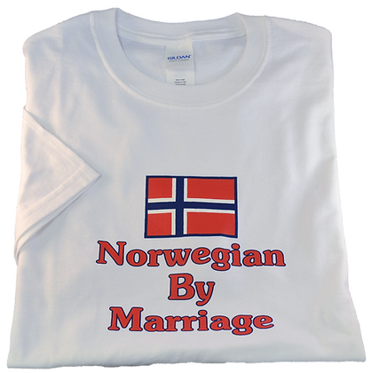 """T-Shirt - """"Norwegian By Marriage"""" (Adult)"""