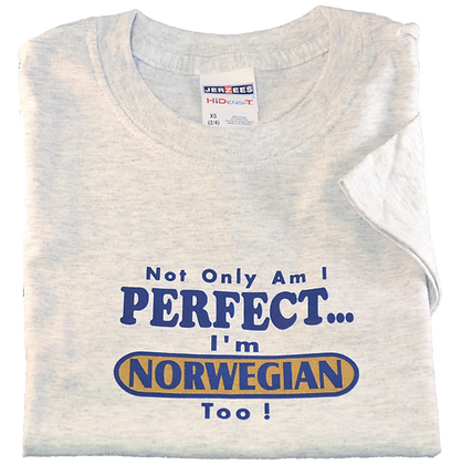 "T-Shirt - ""Not Only Am I Perfect..."" (Youth)"