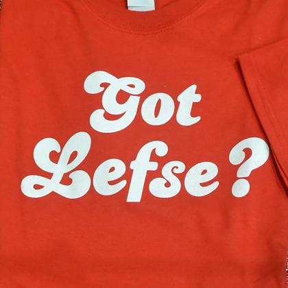 """T-Shirt - """"Got Lefse?"""" (Adult)"""