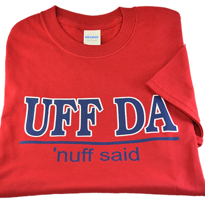 "T-Shirt - ""Uff Da, nuff said"" (Adult)"