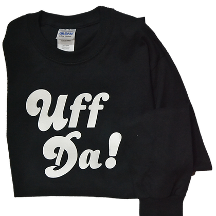 "T-Shirt - ""Uff Da!"" (Adult, LS)"