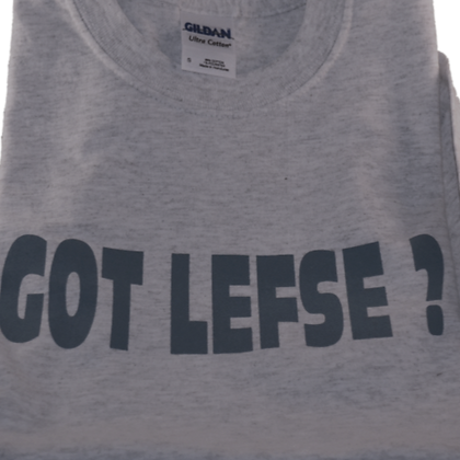"T-Shirt - ""Got Lefse"" (Adult)"