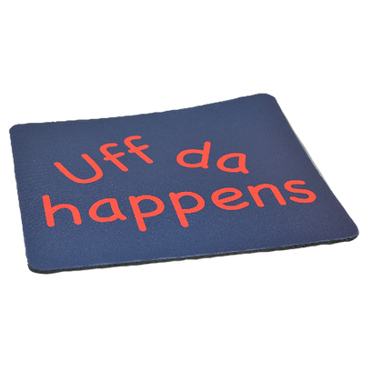 "Mouse Pad - ""Uff Da Happens"""