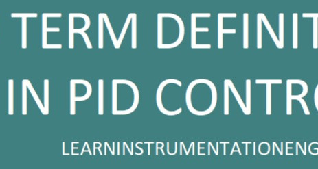 DEFINITION OF P, I, D TERM USED IN PID CONTROLLER :