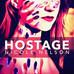 """""""HOSTAGE"""""""