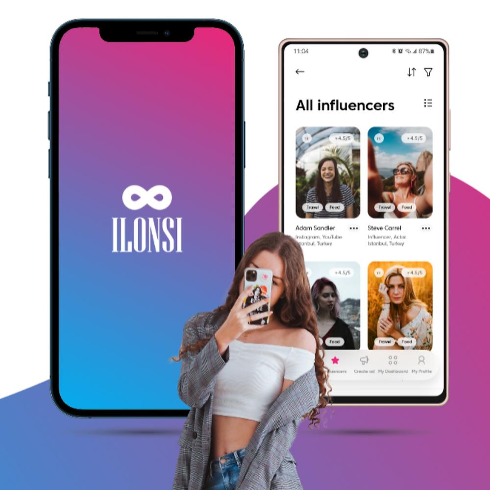 ILONSI, Yeni Uygulama, App Store, PlayStore , Influencer Pazarlama
