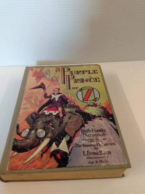 Vintage The Purple Prince of Oz Hardback. 1st Pressing C. 1932