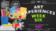 Art-Experiences-Week-Six.jpg
