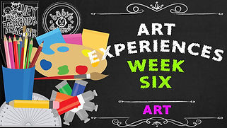 Art-Experiences-Week-Six.jpg
