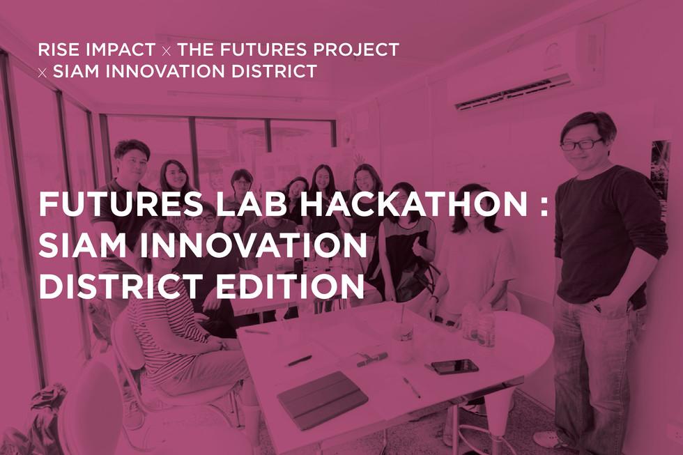 Futures Lab Hackathon: Siam Innovation District Edition