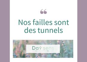 Nos failles sont des tunnels