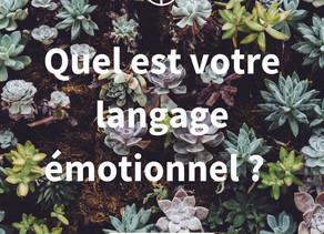 Quel est votre langage émotionnel ?