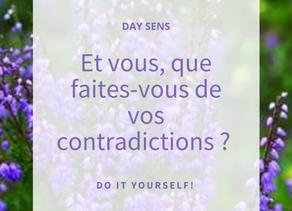 Que faites-vous de vos contradictions ?